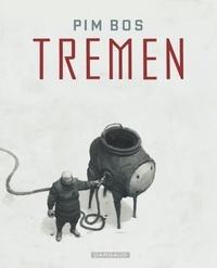 Pim Bos - Tremen.