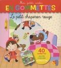 Pimchou - Le petit chaperon rouge - 40 gommettes, un livre à décorer, un conte à lire.