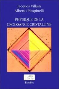 Pimpinelli et  Villain - Physique de la croissance cristalline.