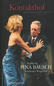Pina Bausch - Kontakthof - Edition quadrilingue français-anglais-allemand-italien. 1 DVD