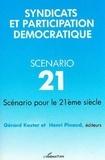 Pinaud et  Kester - Syndicats et participation démocratique - Scénario pour le 21e siècle.