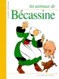 Pinchon et  Caumery - Les histoires de Bécassine  : Les animaux de Bécassine.