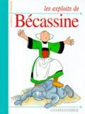 Pinchon et  Caumery - Les histoires de Bécassine  : Les exploits de Bécassine.