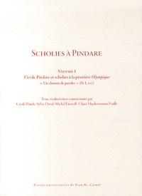 """Pindare - Scholies à Pindare - Volume 1, Vies de Pindare et Scholies à la première Olympique : """"Un chemin de paroles""""."""