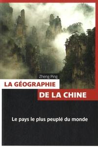 Ping Zheng - La géographie de la Chine.