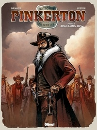 Rémi Guerin - Pinkerton T01 : Dossier Jesse James 1875.