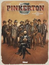 Rémi Guerin - Pinkerton - Tome 04 - Dossier Allan Pinkerton - 1884.