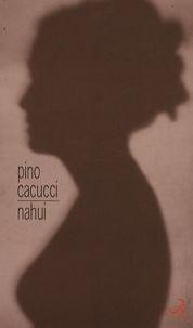 Pino Cacucci - Nahui.