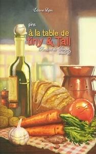 Téléchargements ebook gratuits au format txt A la table de Tiny & Tall in French par Pins 9782377540570 PDF