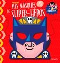 Pintachan - Mes masques de super-héros à décorer.