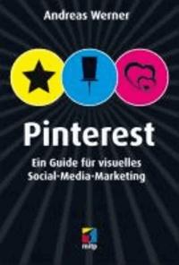 Pinterest - Ein Guide für visuelles Social-Media-Marketing.