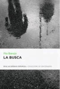 Pío Baroja - La busca.