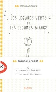 Pioro Editions - Les légumes verts et les légumes blancs ; Les fruits rouges et les fruits jaunes.