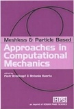 Piotr Breitkopf - Meshfree and Particle Based Approaches in Computational Mechanics.