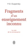 Piotr Demianovitch Ouspensky - Fragments d'un enseignement inconnu.