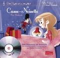 Piotr-Ilitch Tchaïkovski et Elodie Fondacci - Casse-noisette. 1 CD audio