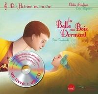 Piotr-Ilitch Tchaïkovski et Elodie Fondacci - La belle au bois dormant. 1 CD audio