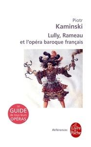 Lully, Rameau et lopéra baroque français.pdf