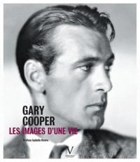Piotr Kaplan - Gary Cooper - Les images d'une vie.