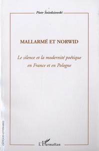 Mallarmé et Norwid - Le silence et la modernité poétique en France et en Pologne.pdf