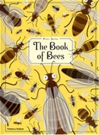 Piotr Socha - The book of bees!.