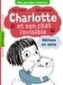 Pip Jones - Charlotte et son chat invisible : Bêtises en série.