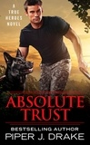 Piper J. Drake - Absolute Trust.