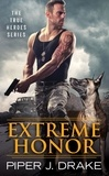 Piper J. Drake - Extreme Honor.