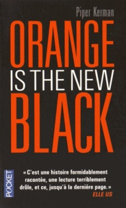 Piper Kerman - Orange is the new black.