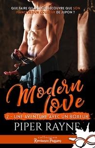 Livres anglais téléchargement gratuit mp3 Modern love Tome 2
