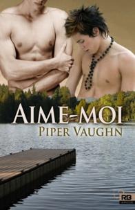 Piper Vaughn - Désir enfoui : intégrale 1.