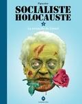 Pipocolor - Socialiste Holocauste Tome 2 : La revanche de Lionel.