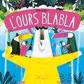 Pippa Curnick - L'ours Blabla.