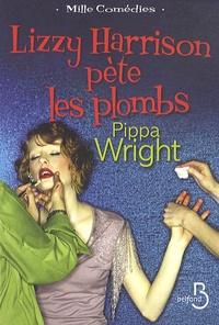 Pippa Wright - Lizzy Harrison pète les plombs.