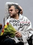 Pippo Delbono - Le don de soi.