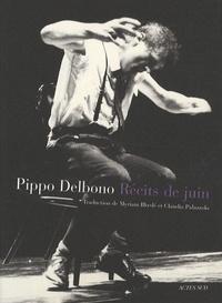 Pippo Delbono - Récits de juin.