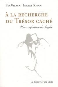 A la Recherche du Trésor Caché - Une conférence de Soufis.pdf
