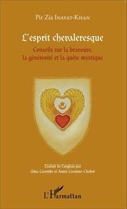 Cjtaboo.be L'esprit chevaleresque - Conseils sur la bravoure, la générosité et la quête mystique Image