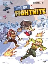 Pirate Sourcil et Raphaëlle Marx - Fightnite - Tome 2.