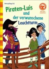 Piraten-Luis und der verwunschene Leuchtturm.