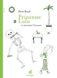 Piret Raud - Princesse Lulu et Monsieur Nonosse.
