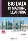 Pirmin Lemberger et Marc Batty - Big Data et Machine Learning - 3e éd. - Les concepts et les outils de la data science.
