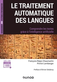 Pirmin Lemberger et François-Régis Chaumartin - Le traitement automatique des Langues - Comprendre les textes grâce à l'intelligence artificielle.