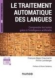 Pirmin Lemberger et François-Régis Chaumartin - Le traitement automatique du langage - Comprendre les textes grâce à l'intelligence artificielle.