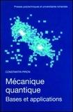 Piron - Mécanique quantique - Bases et applications.