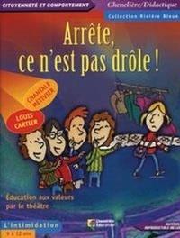 Chantale Métivier - Arrête, ce n'est pas drôle ! - L'intimidation.