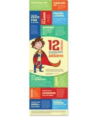Nadia Berghella - L'Affiche des 12 stratégies de super héros pour mieux gérer ton anxiété.
