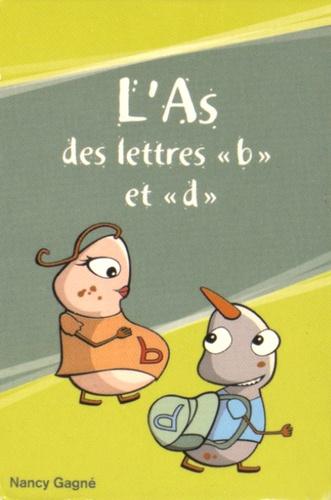 """Nancy Gagné - L'As des lettres """"b"""" et """"d"""" - Jeu de cartes."""