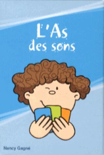 Nancy Gagné - L'As des sons.