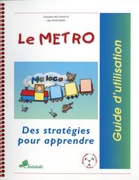 Claudine Bellavance et Lise Desrosiers - Le Metro Ma loco - Des stratégies pour apprendre. Avec une affiche en couleurs ; 18 cartes-stratégies ; 18 cartes-wagons ; le guide d'utilisation.